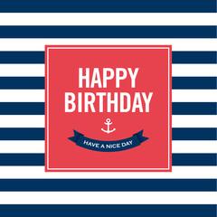 Happy birthday invitation card. Sailor theme.