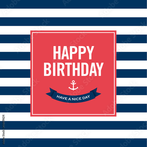 Happy birthday invitation card. Sailor theme.