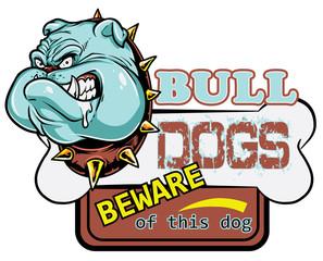 Bull dogs