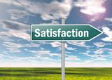 """Signpost """"Satisfaction"""""""