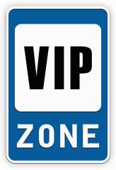 Sign VIP zone