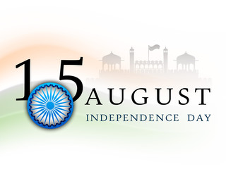 ndian Independence Day background with text 15 August and Ashoka