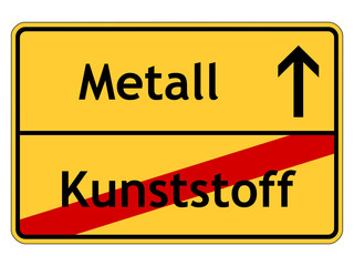 Schild Kunststoff - Metall