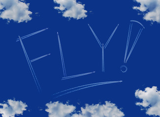 ..Fly inscription on a blue sky