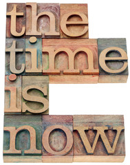 the time is now in wood type