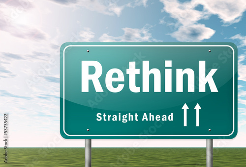 "Highway Signpost ""Rethink"""