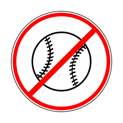 sign prohibiting baseball