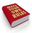 Постер, плакат: Make Your Own Rules Book Take Charge of LIfe