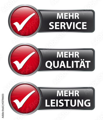 Mehr Service - Mehr Qualität - Mehr Leistung - Button Label