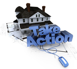 Home construction, take action