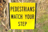 Pedestrian bush walking warning sign