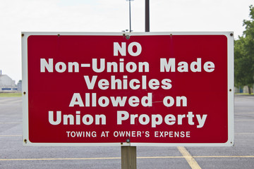 Sign Showing no Love for Non-Union Made Cars