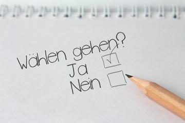 """Notiz """"Wählen gehen, ja oder nein?"""""""