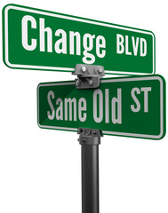 Decision Choose Change or  Same Old Street