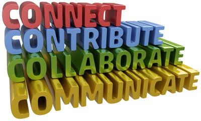 Connect collaborate communicate contribute