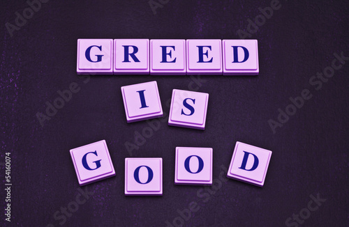 You Know Greed is Good