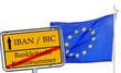 Schild - IBAN / BIC und Europa Flagge