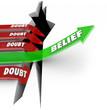 One Arrow of Belief Beats Doubt Confidence Vs Uncertainty