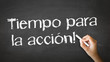 Time for Action (In Spanish)