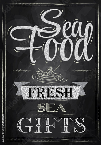 Poster Sea food fresh sea gifts chalk on blackboard