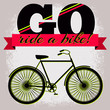 Go ride a bike - vector typography poster vivid
