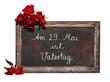 Kreidetafel, Rahmen, rote Rosen, Am 29. Mai ist Vatertag