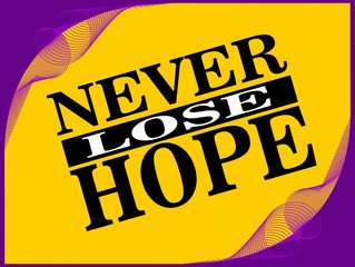 Never lose - motivational phrase