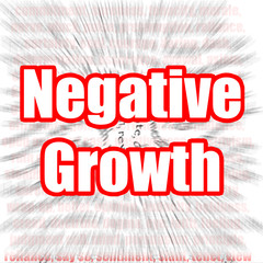Negative Growth