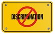 anti discrimination yellow sign - rectangle sign
