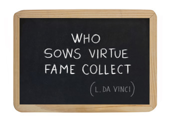 who sows virtue fame collect