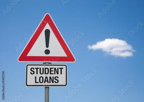 Achtung Schild mit Wolke STUDENT LOANS