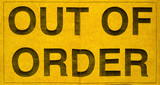 Grungy Yellow Paper Out Of Order Sign