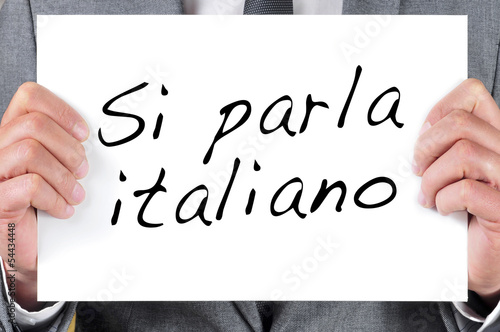 si parla italiano, we speak italian, written in italian