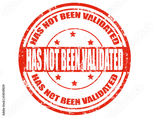 Has not been validated-stamp