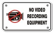 no video recording equipment rectangle sign