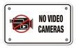 no video cameras rectangle sign