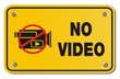 no video yellow sign - rectangle sign