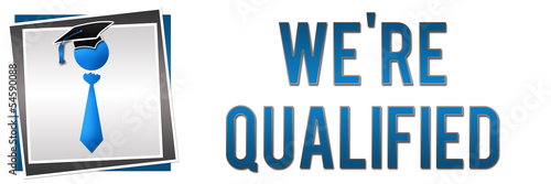 We Are Qualified