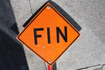 FIN, panneau orange d'alerte