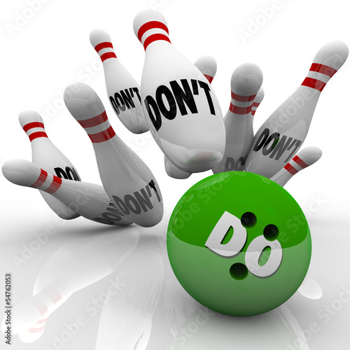 Do Vs Don't Bowling Ball Strike Take Action Initiative