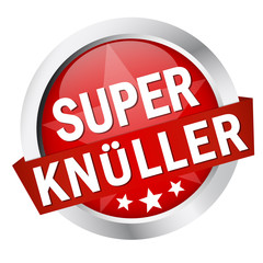 "Button mit Banner "" SUPER KNÜLLER """