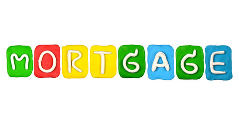 Colorful plasticine alphabet form word MORTGAGE