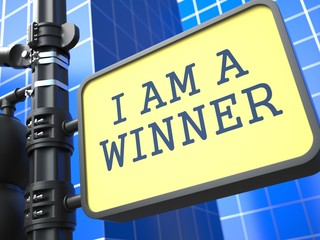I am a Winner - Roadsign.