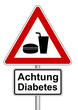 Schild Achtung Diabetes