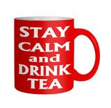 Keep calm drink tea red mug on white poster
