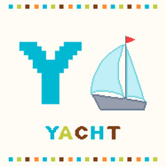 Alphabet for children, letter y and a yacht isolated