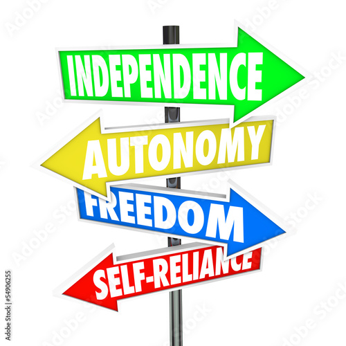 Independence Road Sign Arrows Autonomy Freedom Self-Reliance