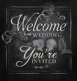 Wedding lettering Welcome to our wedding chalk