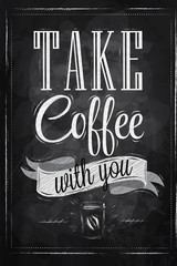 Poster lettering take coffee with you chalk