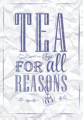 Poster Tea For all Reasons blue pen